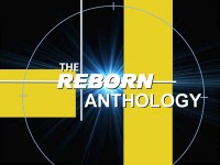 The Reborn Anthology